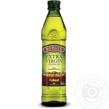 Олія оливкова Borges Extra Virgin Robust 0,5л - купити, ціни на МегаМаркет - фото 1