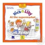 Книга Алекса И. Первый английский с Nick and Lilly: At the Supermarket укр
