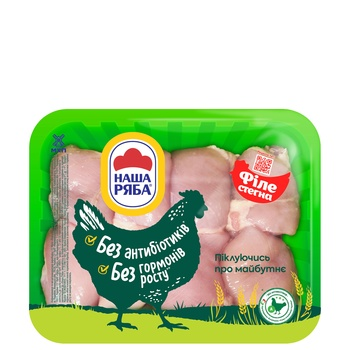 Nasha ryaba Thigh Fillet Broiler-Chicken Chilled (PET Packaging ~ 1,1kg)