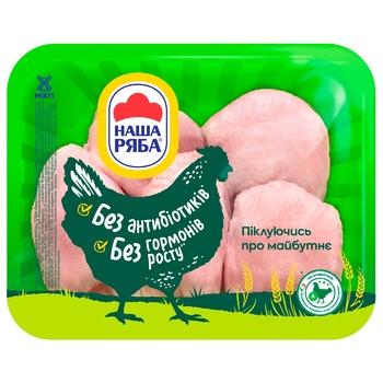 Бедро Наша Ряба цыпленка-бройлера охлажденное (упаковка PET ~ 1,1кг)