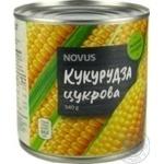 Кукурудза цукрова консервована з цілих зерен стерилізована вакуумована Novus з/б 340г - купити, ціни на Novus - фото 1